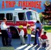 A Trip to the Firehouse - Wendy Cheyette Lewison, Elizabeth Hathon