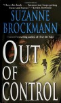 Out of Control (Troubleshooters #4) - Suzanne Brockmann