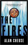 The Fires - Alan Cheuse