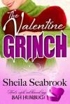 The Valentine Grinch - Sheila Seabrook