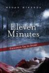 Eleven Minutes - Megan Miranda