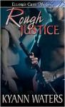 Rough Justice - KyAnn Waters