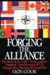 Forging the Alliance: NATO 1945-1950 - Don Cook