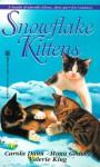 Snowflake Kittens - Valerie King, Mona K. Gedney