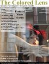 The Colored Lens:Spring 2012 - Edoardo Albert, Jamie Lackey, Joanna Galbraith, Richard Levesque, Joseph Argento, Sandra Odell, Cassandra Rose Clarke, Alex Hernandez, Leah Givens, Barry King