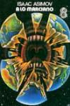 A lo marciano - Isaac Asimov, Francisco Blanco