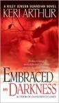 Embraced by Darkness - Keri Arthur