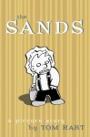 The Sands - Tom Hart