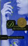 Divine Attention: Poems - Paulette Roeske