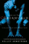 Men of the Otherworld - Kelley Armstrong