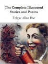 The Complete Illustrated Stories and Poems - Edgar Allan Poe