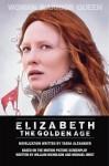 Elizabeth: The Golden Age - Tasha Alexander