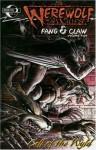 Werewolf the Apocalypse: Fang and Claw Volume 2: Call of the Wyld - Joe Gentile, Eddy Newell, Fernando Blanco