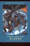 There Are No Elders - Austin Clarke, Leon Rooke