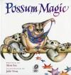 Possum Magic - Mem Fox, Julie Vivas