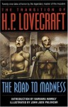 The Transition of H. P. Lovecraft: The Road to Madness - H.P. Lovecraft