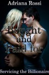 Bought and Paid for - Adriana Rossi