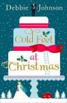 Cold Feet at Christmas: Harperimpulse Contemporary Romance - Debbie Johnson