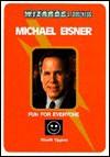 Michael Eisner: Fun for Everyone - Sherill Tippins