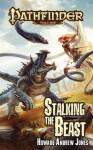Stalking the Beast - Howard Andrew Jones