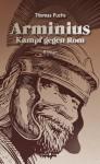 Arminius: Kampf gegen Rom (German Edition) - Thomas Fuchs
