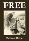 Free - Theodore Dreiser