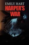 Harper's War - Emily Hart, Gerry Kissell