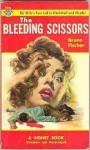 Bleeding Scissors - Bruno Fischer