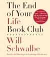 The End of Your Life Book Club - Will Schwalbe, Jeff Harding