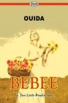 Bebee - Ouida, Ouida
