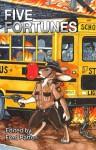 Five Fortunes - Watts Martin, Renee Carter Hall, Mary E. Lowd, Phil Geusz, Bernard Doove