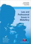 Law and Professional Issues in Midwifery - Richard Griffith