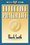 Effective Prayer Life - Chuck Smith