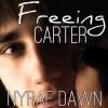 Freeing Carter - Nyrae Dawn, James Patrick Cronin