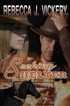 Seeking Shelter - Rebecca J. Vickery