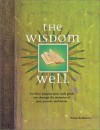 The Wisdom Well: Dip Into Your Subconcious to Fortell the Future [With Cards] - Andy Cooke