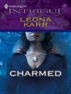 Charmed (Harlequin Intrigue) - Leona Karr