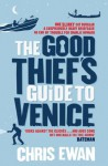 The Good Thief's Guide to Venice - Chris Ewan
