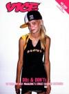Vice Dos and Don'ts: 10 Years of VICE Magazine's Street Fashion Critiques - Suroosh Alvi, Shane Smith, Gavin McInnes