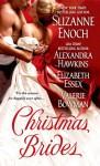 Christmas Brides - Suzanne Enoch, Alexandra Hawkins, Elizabeth Essex, Valerie Bowman