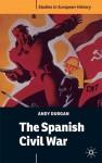 The Spanish Civil War - Andy Durgan, John Breuilly, Peter Wilson, Julian Jackson