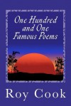 One Hundred and One Famous Poems - Roy J. Cook
