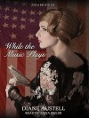 While the Music Plays - Diane Austell, Anna Fields