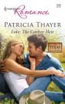 Luke: The Cowboy Heir - Patricia Thayer