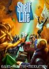 Shelf Life - Jay Eales, David McIntee, Adrian Middleton, Andrew K. Lawston, Jon Arnold