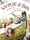 Mokie and Bik - Wendy Orr, Jonathan Bean