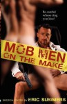 Mob Men on the Make - Eric Summers