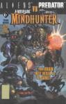 Mindhunter: Aliens, Witchblade, Darkness, Predator - David Quinn