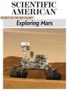 Exploring Mars: Secrets of the Red Planet - Editors of Scientific American Magazine