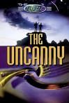The Unexplained: The Uncanny - Peter Hepplewhite, Neil Tonge